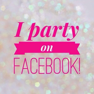 I party on Facebook